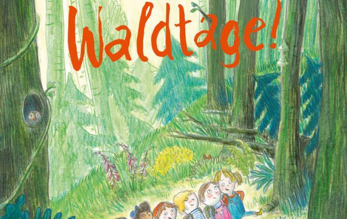 "Cover ""Waldtage"" © Beltz & Gelberg"