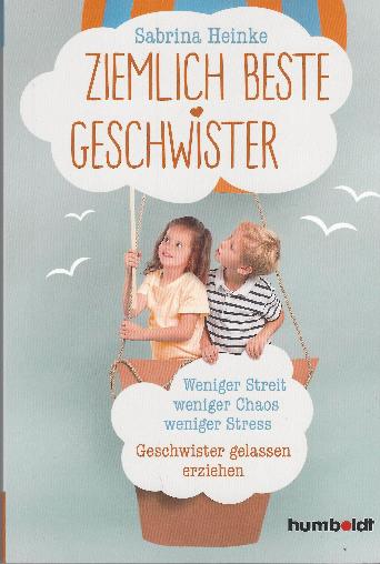 """""""Ziemlich beste Geschwister"""" © Humboldt-Verlag"""