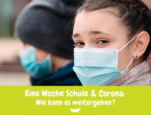 Kluger Umgang mit der Pandemie – Schule und Corona Teil 3