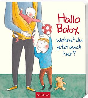 """""""Hallo Baby, wohnst du jetzt auch hier?"""" © Ars Edition"""