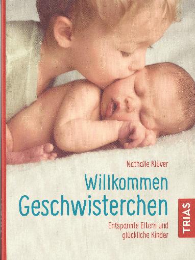 """""""Willkommen Geschwisterchen"""" ©Trias Verlag"""